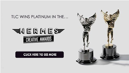 TLC wins platinum in the Hermes Creative Awards