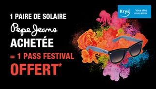 Pour l'achat d'une paire de solaires Pepe Jeans dans un magasin Krys, un pass festival offert