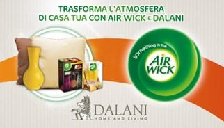 TLC Marketing Worldwide, Air Wick e Dalani Home & Living trasformano l'atmosfera di casa tua